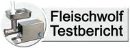 Fleischwolf Testbericht
