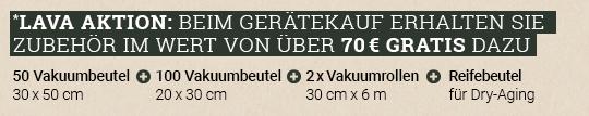 Vakuumiergerät Sonderaktion - Lava Gratiszugabe ¤ 70.-